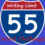 Fifty-Five Word Challenge Week 20
